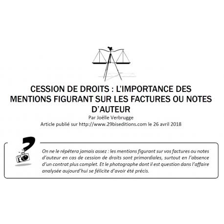 CESSION DE DROITS : L'IMPORTANCE DES MENTIONS FIGURANT SUR LES FACTURES OU NOTES D'AUTEUR