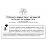 VIDÉOSURVEILLANCE, DROIT À L'IMAGE ET PRÉSOMPTION D'INNOCENCE