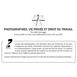 PHOTOGRAPHIE, VIE PRIVÉE ET DROIT DU TRAVAIL