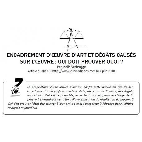 ENCADREMENT D'ŒUVRE D'ART ET DÉGÂTS CAUSÉS SUR L'ŒUVRE : QUI DOIT PROUVER QUOI ?