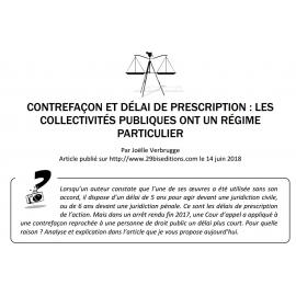 CONTREFAÇON ET DÉLAI DE PRESCRIPTION : LES COLLECTIVITÉS PUBLIQUES ONT UN RÉGIME PARTICULIER