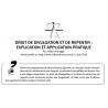 DROIT DE DIVULGATION ET DE REPENTIR : EXPLICATION ET APPLICATION PRATIQUE