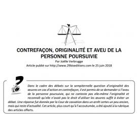 CONTREFAÇON, ORIGINALITÉ ET AVEU DE LA PERSONNE POURSUIVIE