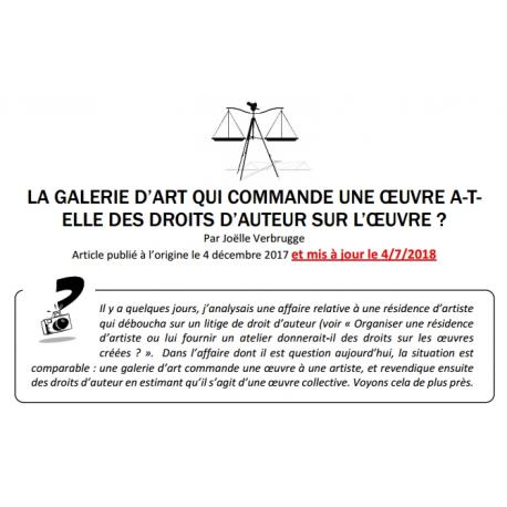 LA GALERIE D'ART QUI COMMANDE UNE ŒUVRE A-T-ELLE DES DROITS D'AUTEUR SUR L'ŒUVRE ?