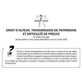 DROIT D'AUTEUR, TRANSMISSION DE PATRIMOINE ET DIFFICULTÉ DE PREUVE