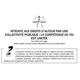 ATTEINTE AU DROIT D'AUTEUR PAR UNE PERSONNE PUBLIQUE ET COMPÉTENCE DES TGI