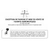 EXCEPTION DE PARODIE ET MISE EN VENTE DE T-SHIRTS HUMORISTIQUES