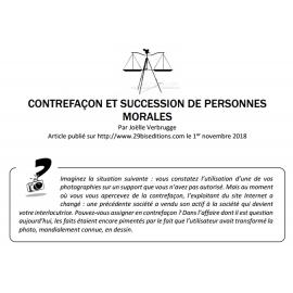 CONTREFAÇON ET SUCCESSION DE PERSONNES MORALES