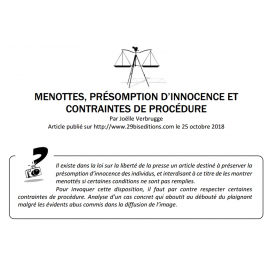 MENOTTES, PRÉSOMPTION D'INNOCENCE ET CONTRAINTES DE PROCÉDURE