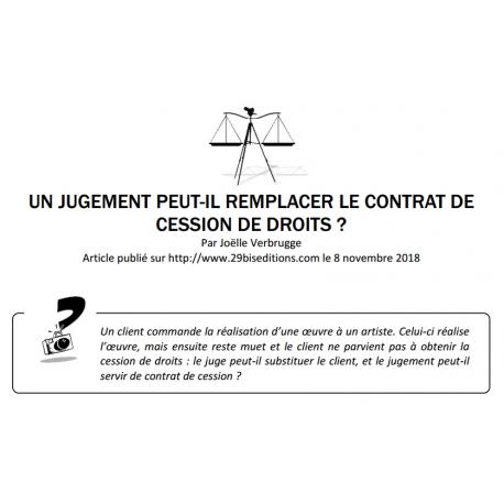 UN JUGEMENT PEUT-IL REMPLACER LE CONTRAT DE CESSION DE DROITS ?