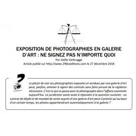 EXPOSITION DE PHOTOGRAPHIES EN GALERIE D'ART : NE SIGNEZ PAS N'IMPORTE QUOI !