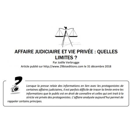 AFFAIRE JUDICIAIRE ET VIE PRIVÉE : QUELLES LIMITES ?