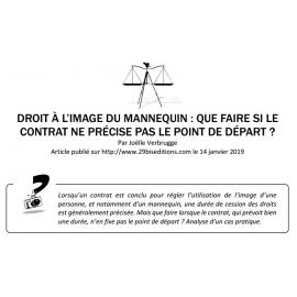 DROIT À L'IMAGE DU MANNEQUIN : QUE FAIRE SI LE CONTRAT NE PRÉCISE PAS LE POINT DE DÉPART ?