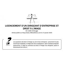 LICENCIEMENT D'UN DIRIGEANT D'ENTREPRISE ET DROIT À L'IMAGE