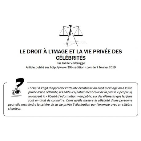 LE DROIT À L'IMAGE ET LA VIE PRIVÉE DES CÉLÉBRITÉS