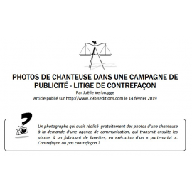 PHOTOS DE CHANTEUSE DANS UNE CAMPAGNE DE PUBLICITÉ - LITIGE DE CONTREFAÇON