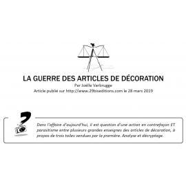 LA GUERRE DES ARTICLES DE DÉCORATION