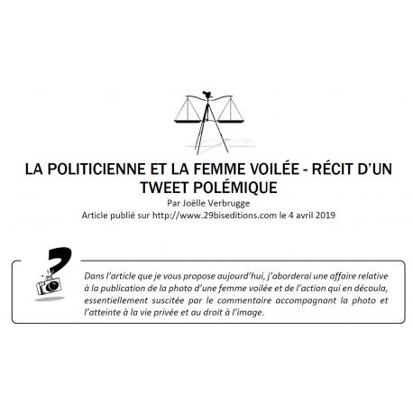 LA POLITICIENNE ET LA FEMME VOILÉE - RÉCIT D'UN TWEET POLÉMIQUE