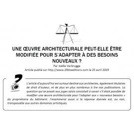 UNE ŒUVRE ARCHITECTURALE PEUT-ELLE ÊTRE MODIFIÉE POUR S'ADAPTER À DES BESOINS NOUVEAUX ?