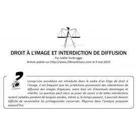 DROIT À L'IMAGE ET INTERDICTION DE DIFFUSION