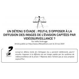 EVASION D'UN DETENU ET IMAGES DE VIDEOSURVEILLANCE