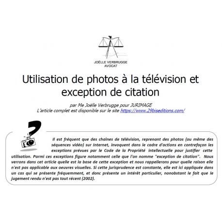 L'exception de citation peut-elle justifier l'utilisation d'une photo à la télévision ?