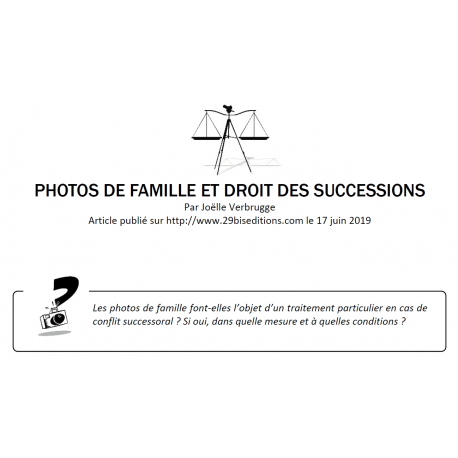 PHOTOS DE FAMILLE ET DROIT DES SUCCESSIONS