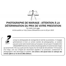 PHOTOGRAPHE DE MARIAGE : LE PRIX DE LA PRESTATION ET LE NOMBRE DE PHOTOS LIVRÉES