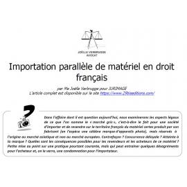 Importation parallèle de matériel en droit français