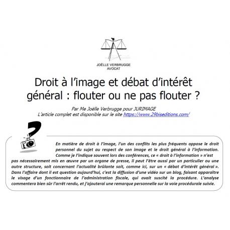 Droit à l'image et débat d'intérêt général : flouter ou ne pas flouter ?