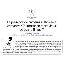 La présence de caméras fait-elle présumer l'autorisation tacite de la personne qui ne s'oppose pas clairement à être filmée?
