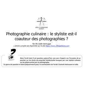 Photographie culinaire : le styliste culinaire est-il coauteur des photos ?