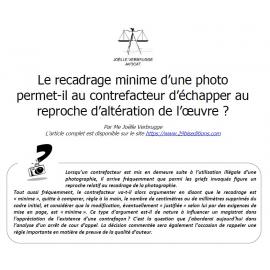 Un recadrage minime de la photographie est-il illégal ?