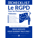 Le RGPD pour les photographes, les vidéastes et les utilisateurs d'images